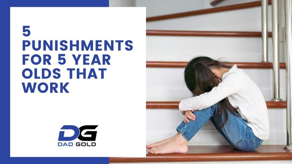 5 Punishments For 5 Year Olds That Work