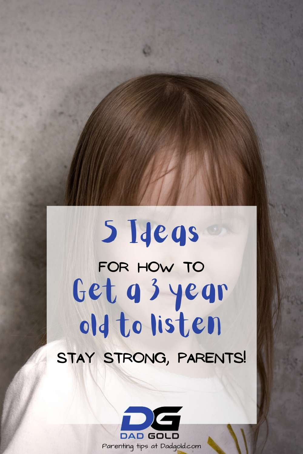 how to get a 3 year old to listen