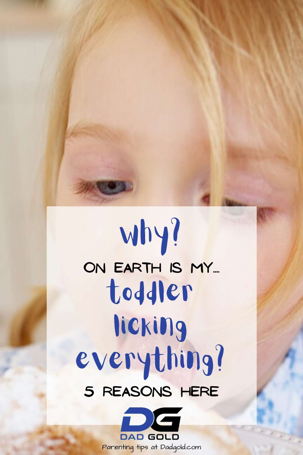 why toddler lick things