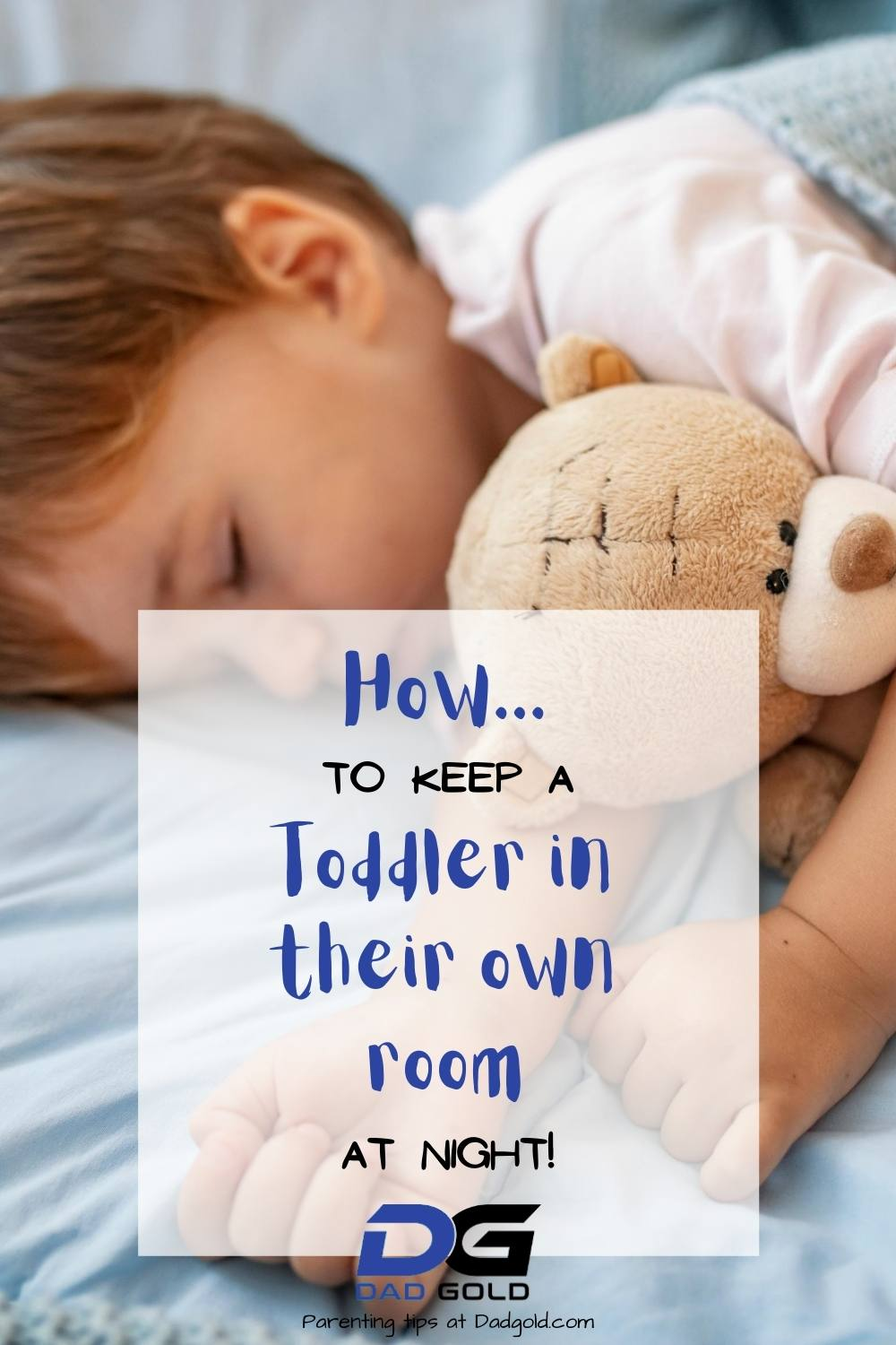 keep a toddler in own room