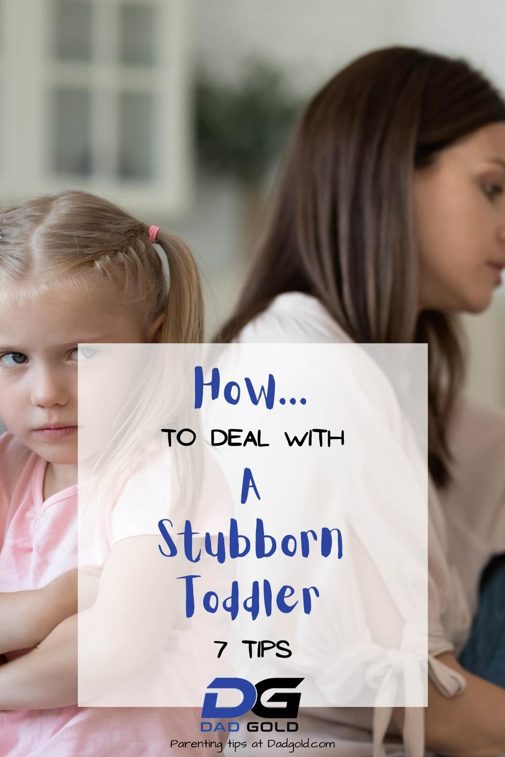 how to deal with a stubborn toddler (1)