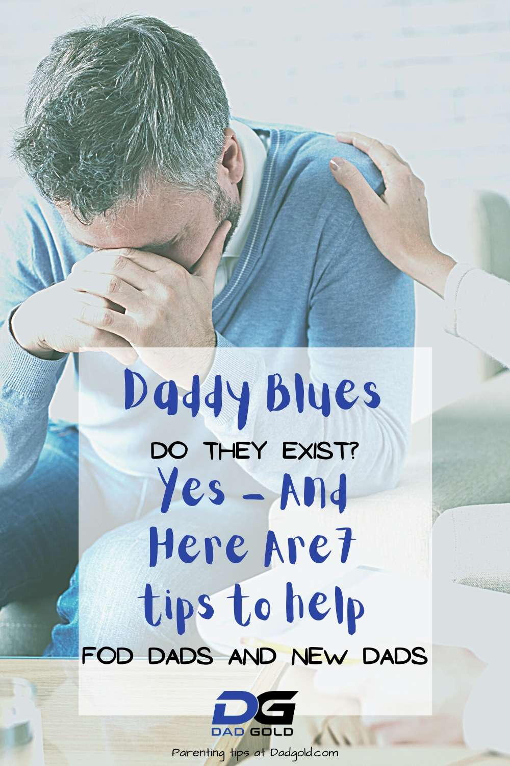 Daddy Blues For New Dads – Yes They Are Real