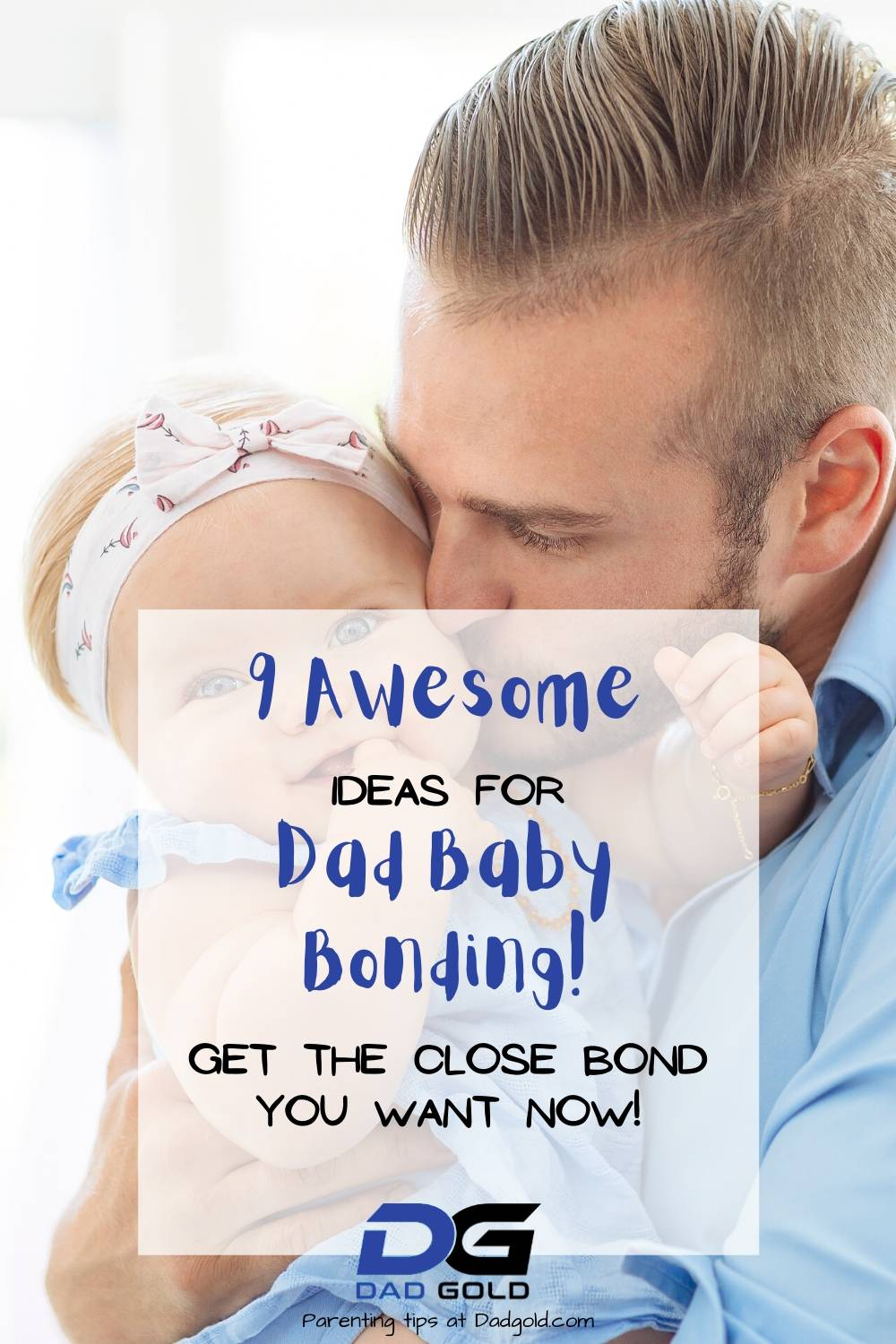 9 Awesome Dad Baby Bonding Ideas