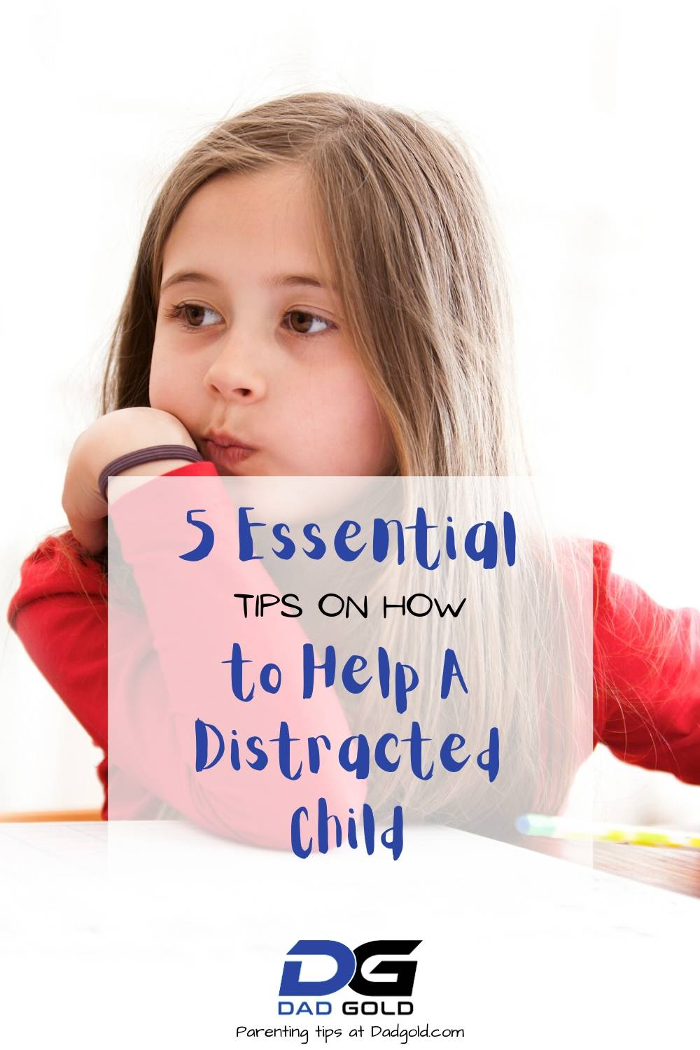 How to Help A Distracted Child