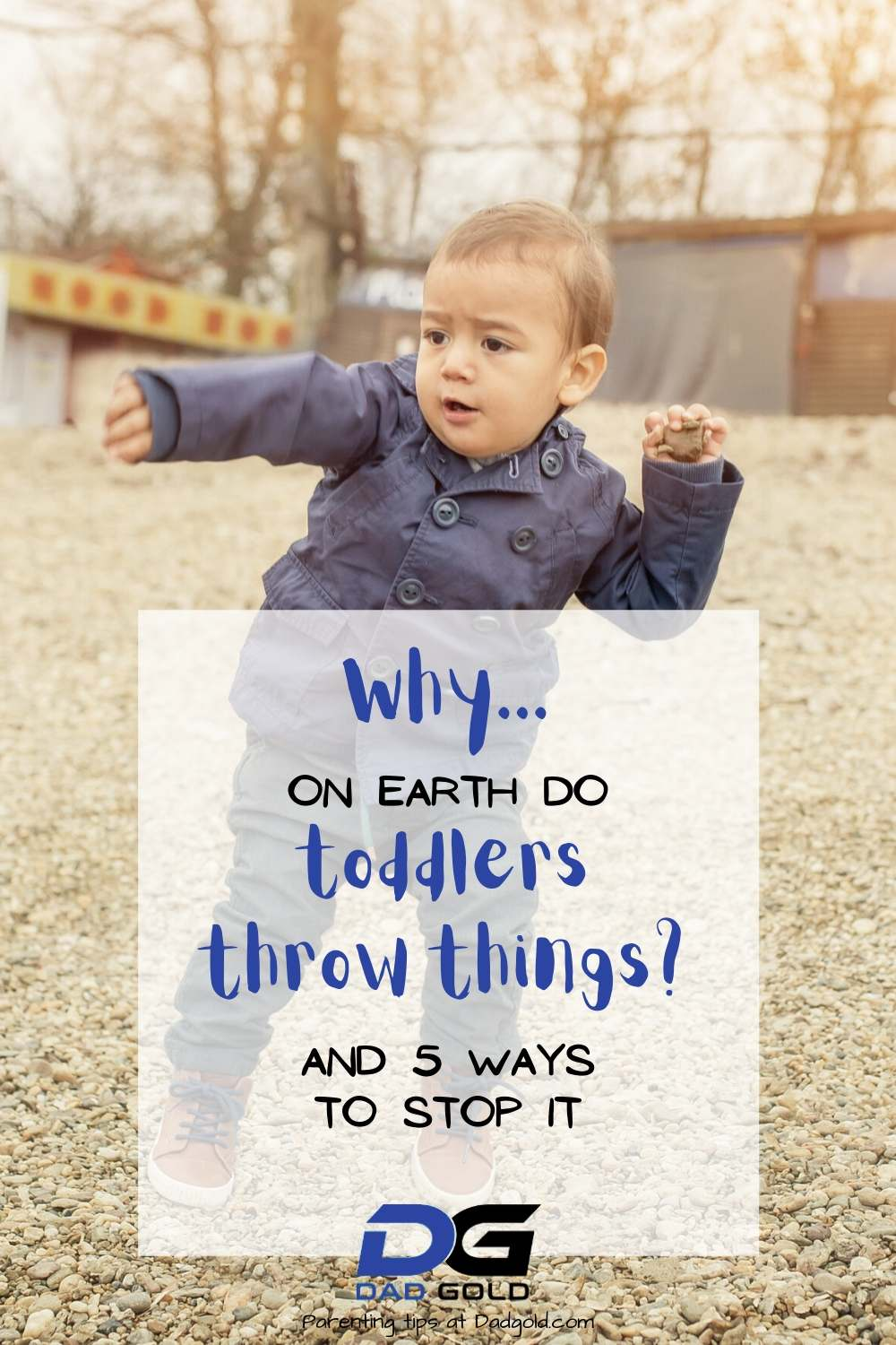 why do toddlers throw
