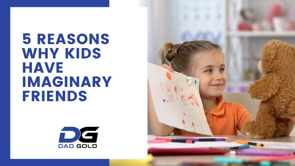 5 Reasons Why Kids Have Imaginary Friends