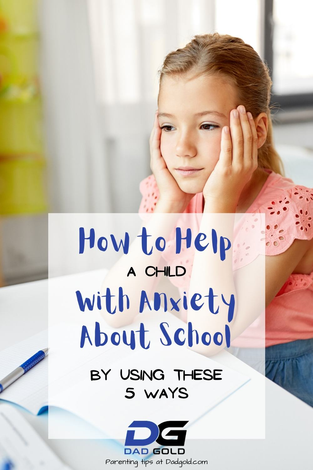 How To Help A Child With Anxiety About School (1)