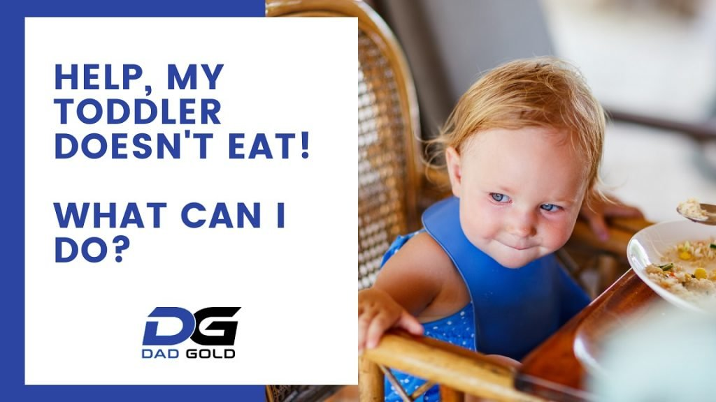 My toddler doesnt eat