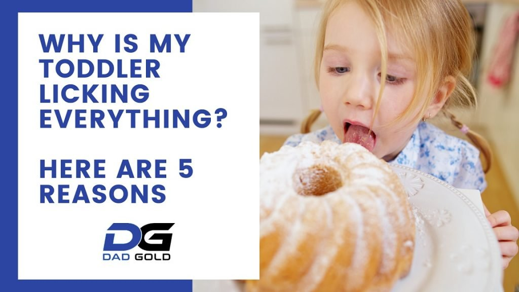 Why Is My Toddler Licking Everything 5 Reasons