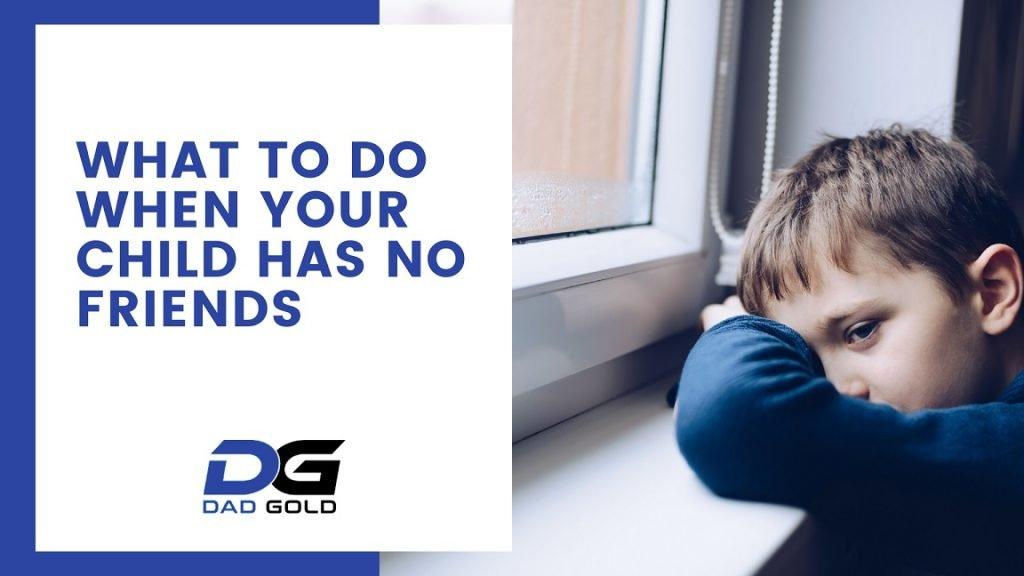 what to do when your child has no friends