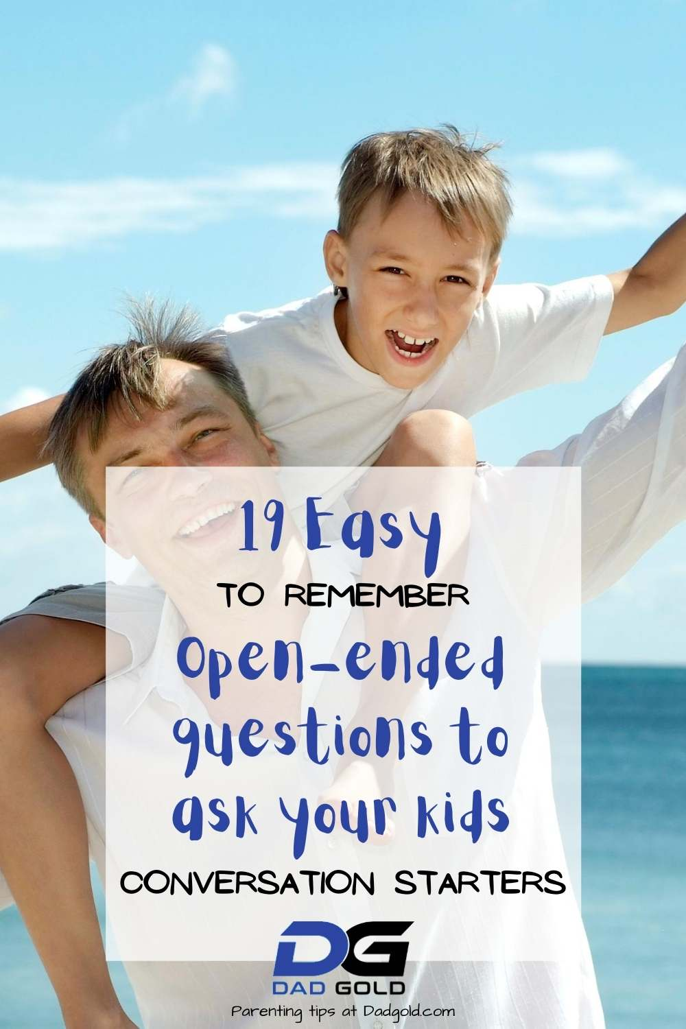 Open ended questions to ask your kids
