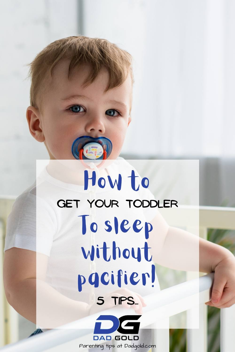 How To Get A Toddler To Sleep Without Pacifier