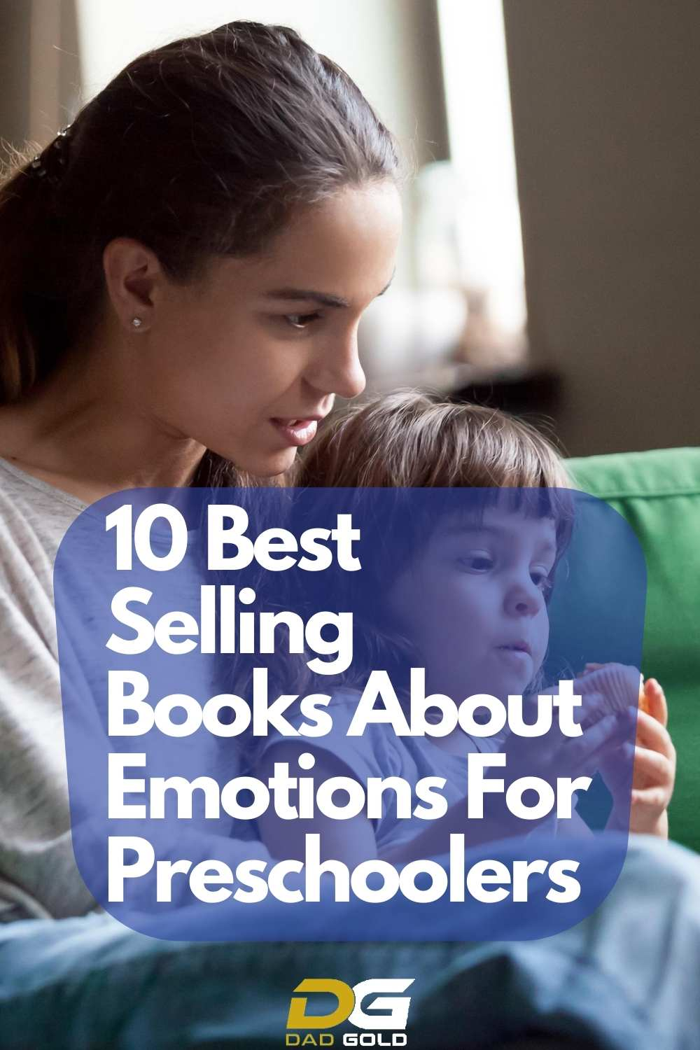 10 Best Selling Books About Emotions For Preschoolers