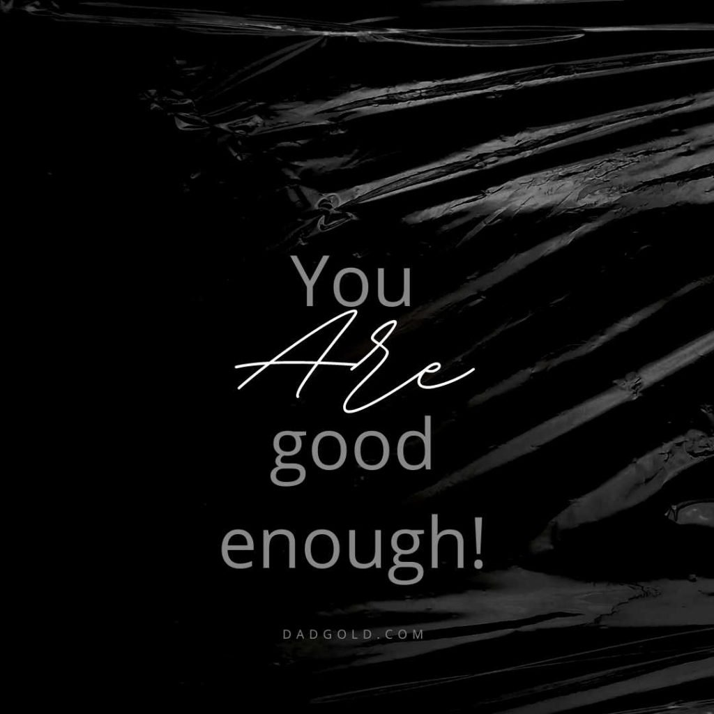 you are good enough quote