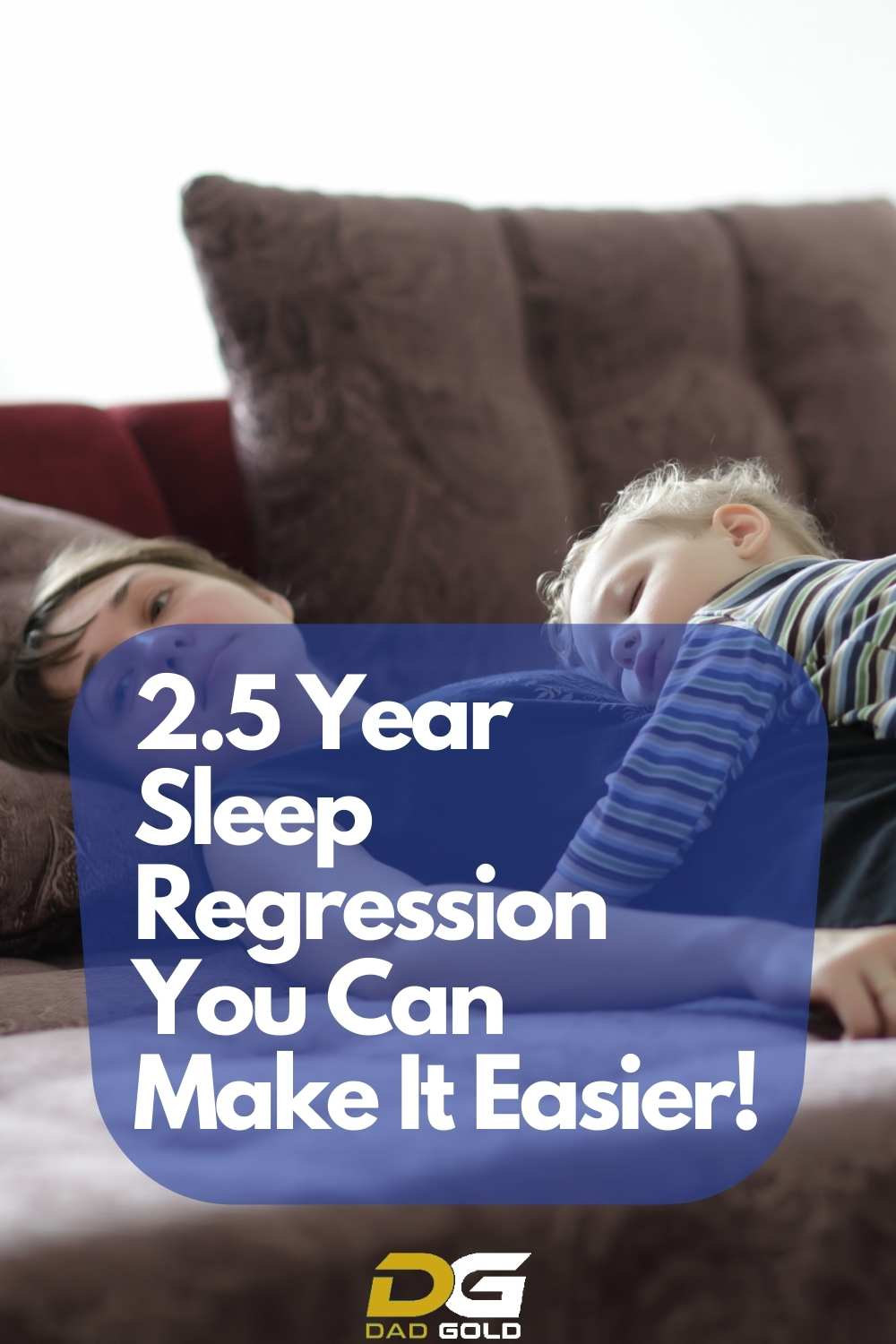 2.5 Year Sleep Regression You Can Make It Easier toddler tips