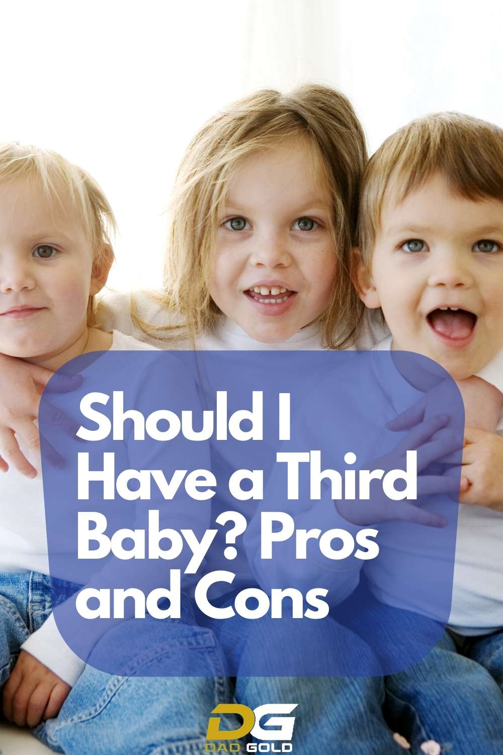 Should I Have a Third Baby_ Pros and Cons