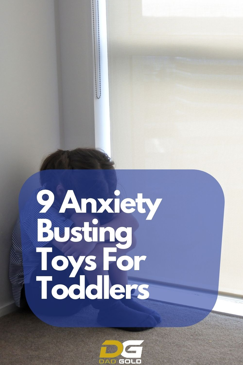 9 Anxiety Toys For Toddlers