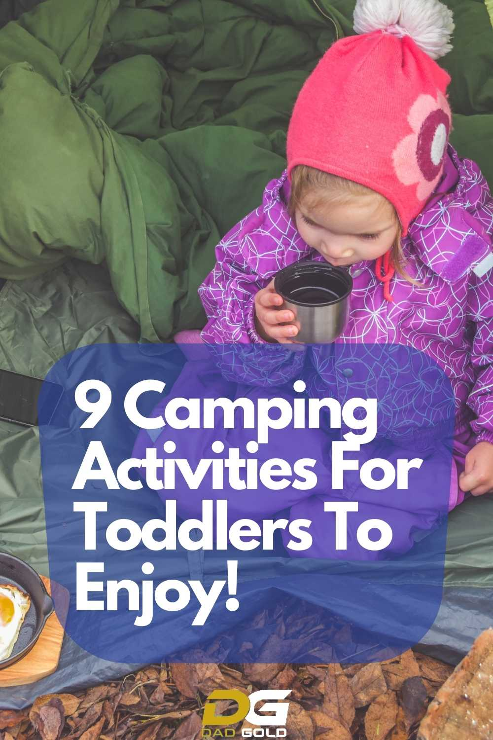 9 Camping Activities For Toddlers