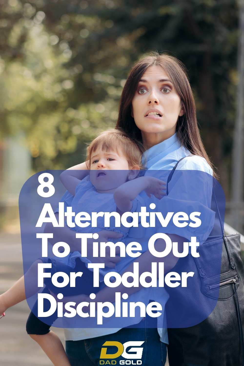 8 Alternatives To Time Out For Toddler Discipline