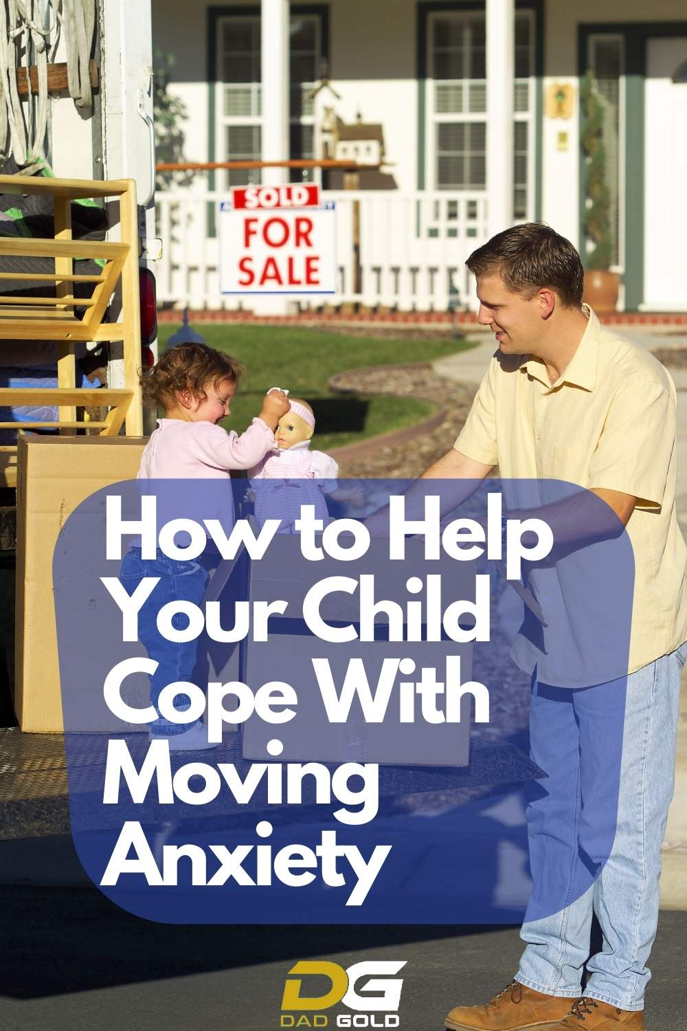 How to Help Your Child Cope With Moving Anxiety