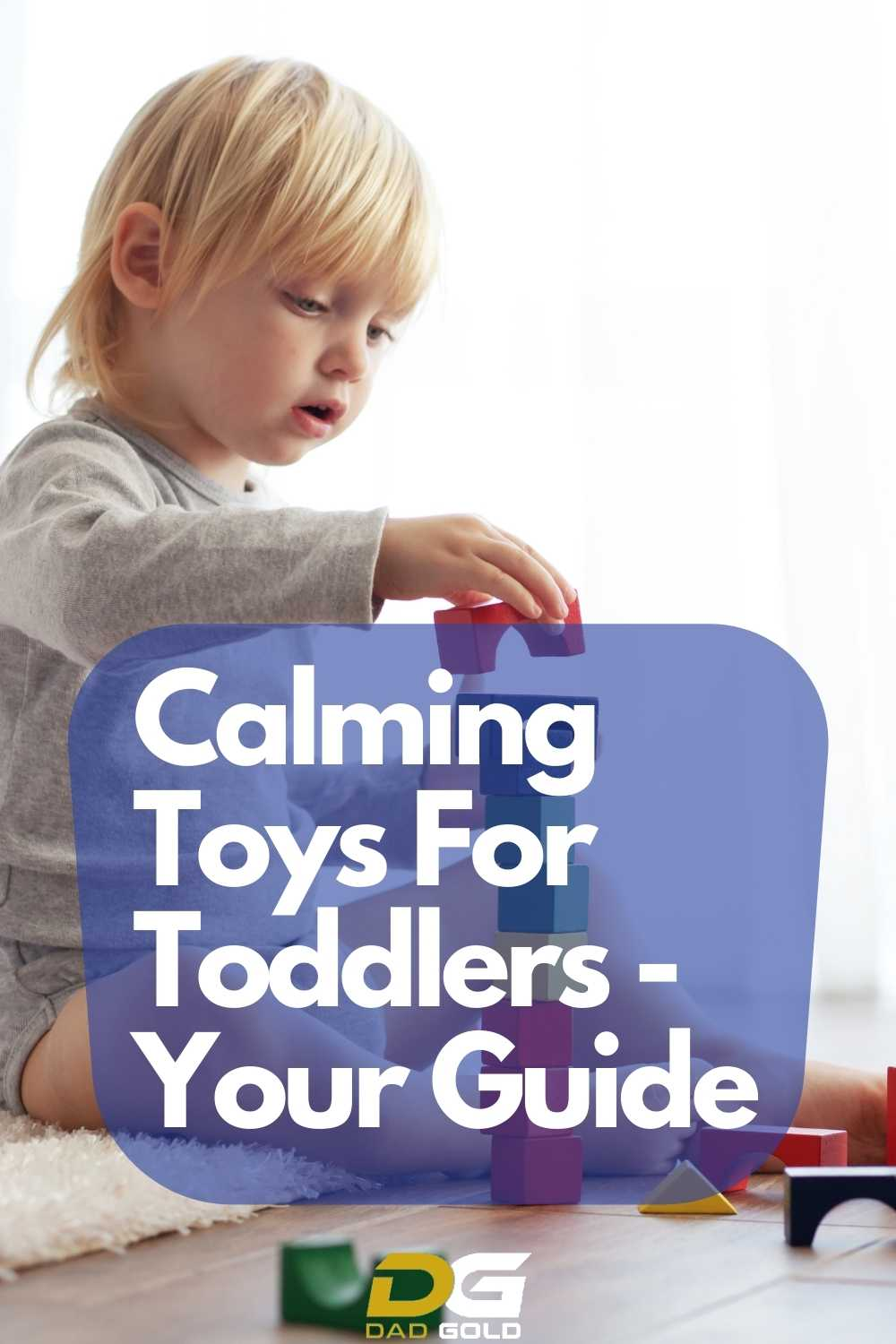 Calming Toys For Toddlers - Your Guide