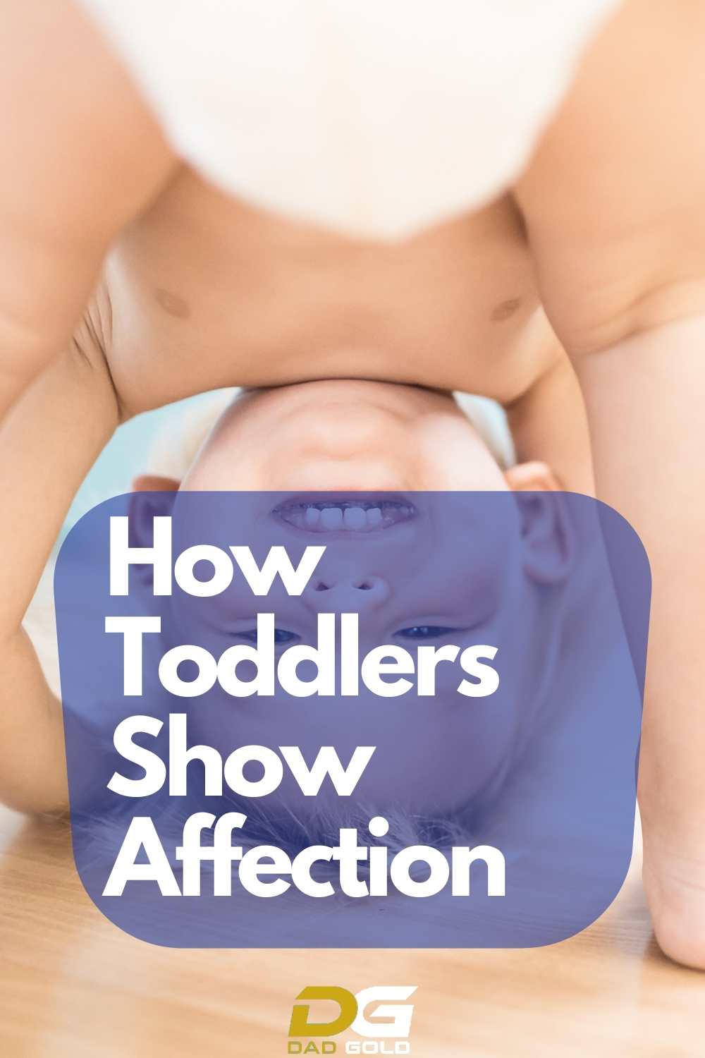 How Toddlers Show Affection