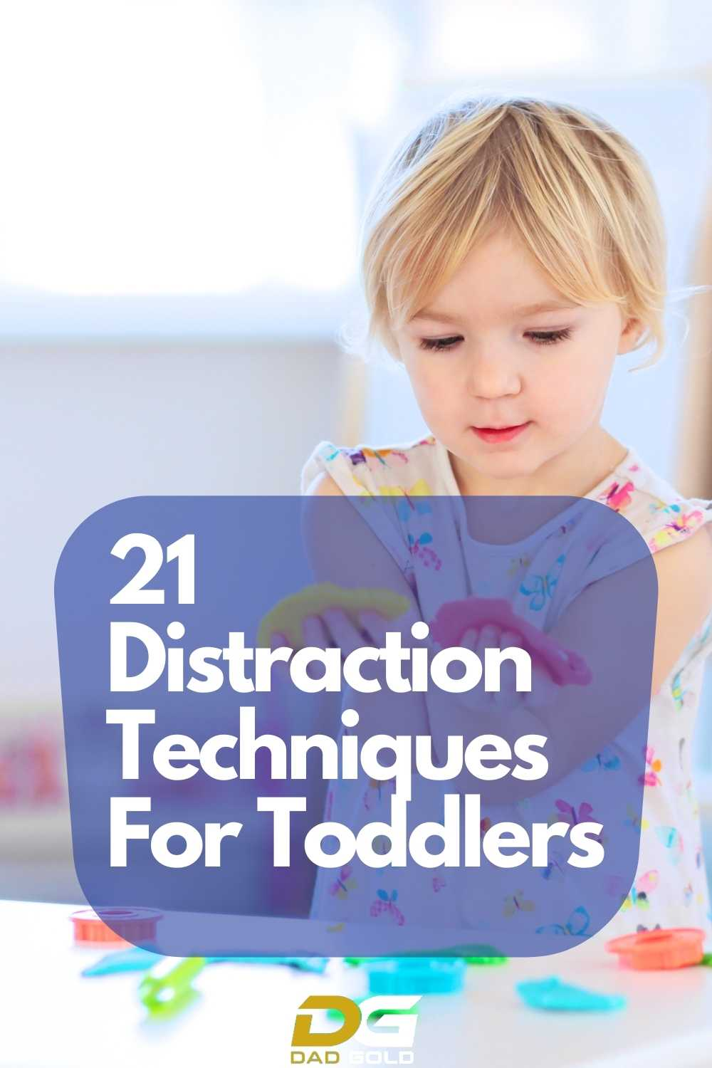 21 Distraction Techniques For Toddlers