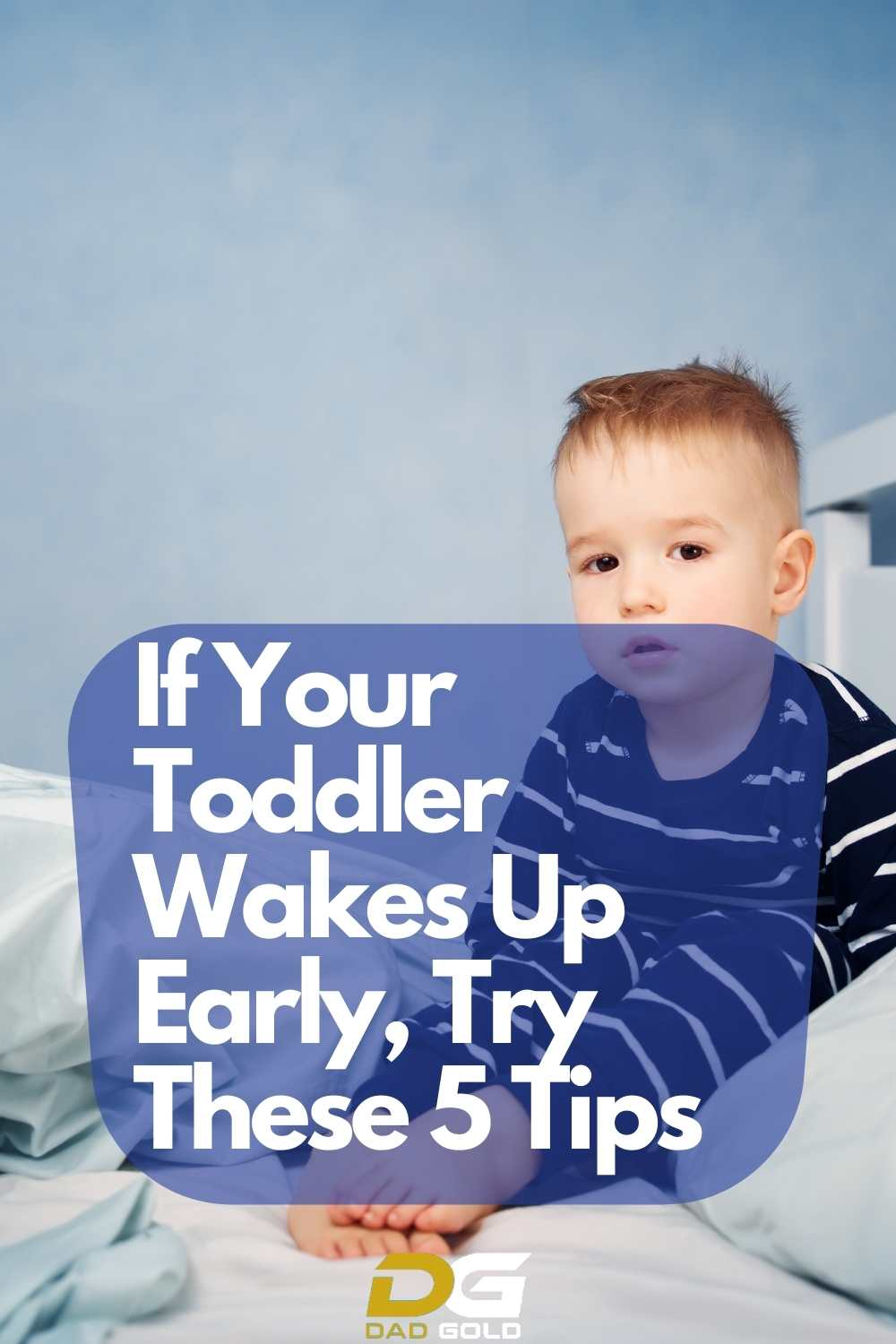 Why Do Toddlers Wake Up So Early