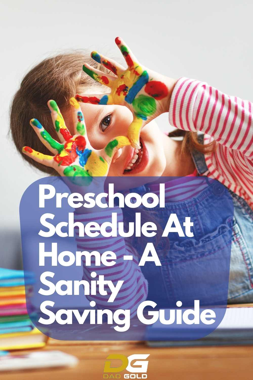 Preschool Schedule At Home - A Sanity Saving Guide