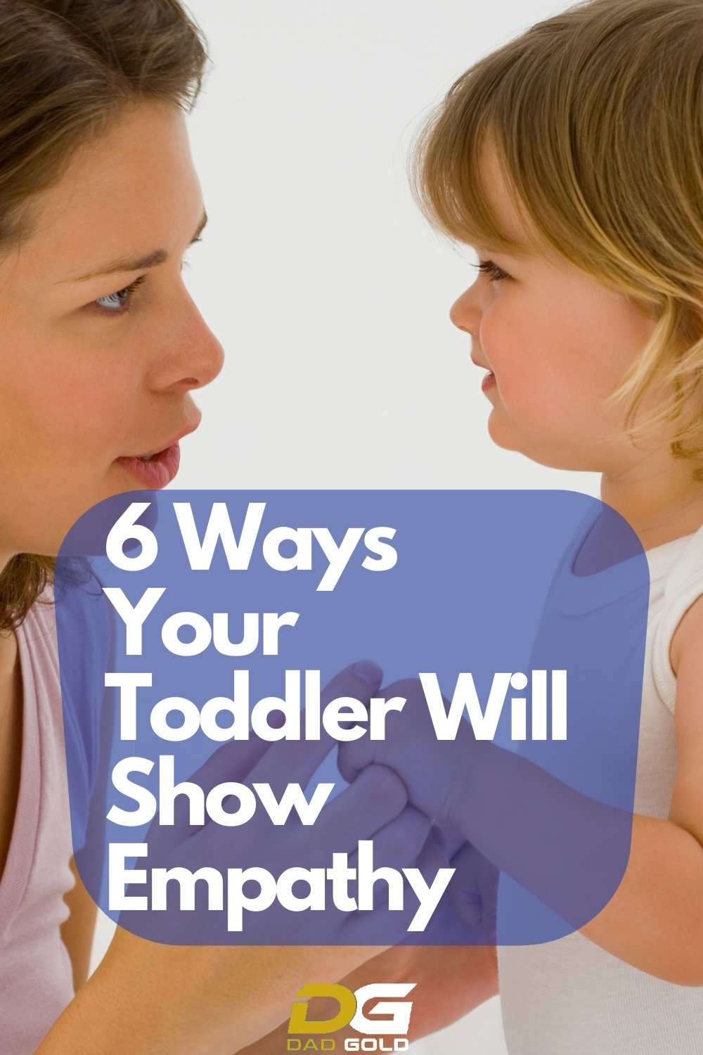 6 Ways Your Toddler Will Show Empathy